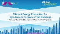 CTBUH 2015 New York Conference - Alexander Durst, Efficient Energy Production for High-demand Tenants of Tall Buildings