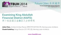 CTBUH 2014 Shanghai Conference Examining King Abdullah Financial District (KAFD) Julian Chen & Claude Bojer Godefroy
